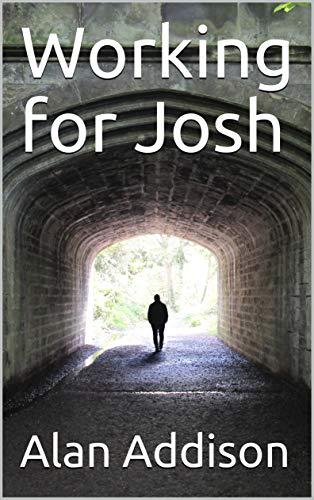 Working For Josh